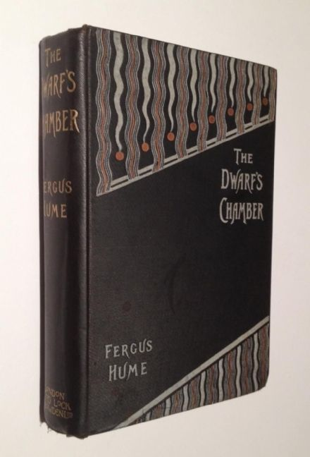 The Dwarf's Chamber by Fergus Hume First Edition Ward Lock &  Bowden 1896